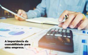 A Importancia Da Contabilidade Para Uma Empresa 1 Blog Parecer Contabilidade - Serviços Contábeis em Campinas   Aurora Contabilidade