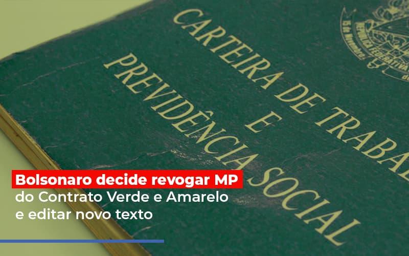 Bolsonaro Decide Revogar Mp Do Contrato Verde E Amarelo E Editar Novo Texto Blog Escritório Aurora - Serviços Contábeis em Campinas | Aurora Contabilidade