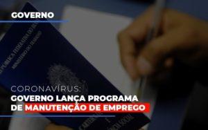 Governo Lanca Programa De Manutencao De Emprego Blog Wrocha Contabilidade - Serviços Contábeis em Campinas | Aurora Contabilidade