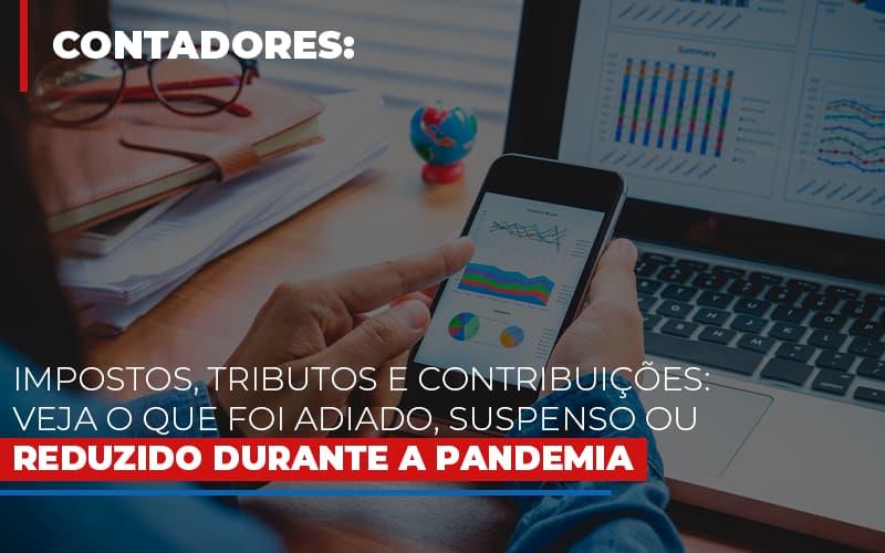 Impostos Tributos E Contribuicoes Veja O Que Foi Adiado Suspenso Ou Reduzido Durante A Pandemia Blog Wrocha Contabilidade - Serviços Contábeis em Campinas | Aurora Contabilidade