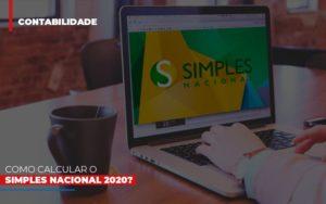 Como Calcular O Simples Nacional 2020 - Serviços Contábeis em Campinas | Aurora Contabilidade