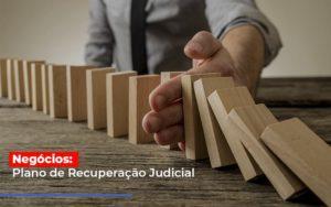 Negocios Plano De Recuperacao Judicial - Serviços Contábeis em Campinas | Aurora Contabilidade