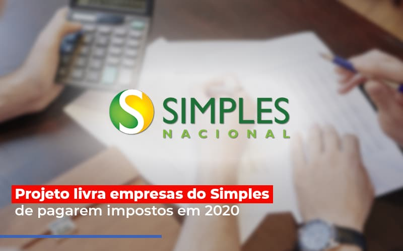 Projeto Livra Empresa Do Simples De Pagarem Post Abrir Empresa Simples - Serviços Contábeis em Campinas | Aurora Contabilidade