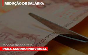 Reducao De Salario Modelo De Contrato Para Acordo Individual - Serviços Contábeis em Campinas | Aurora Contabilidade