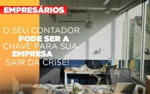 Contador E Peca Chave Na Retomada De Negocios Pos Pandemia - Serviços Contábeis em Campinas | Aurora Contabilidade