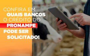 Confira Em Quais Bancos O Credito Pronampe Ja Pode Ser Solicitado - Serviços Contábeis em Campinas | Aurora Contabilidade