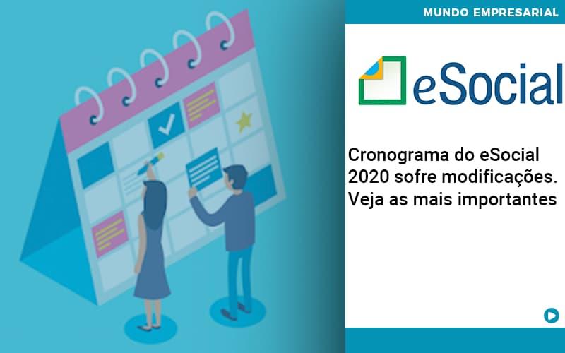 Cronograma Do E Social 2020 Sofre Modificacoes Veja As Mais Importantes - Serviços Contábeis em Campinas | Aurora Contabilidade