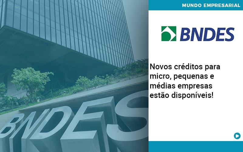 Novos Creditos Para Micro Pequenas E Medias Empresas Estao Disponiveis - Serviços Contábeis em Campinas | Aurora Contabilidade